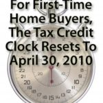 First Time Home Buyer Tax Credit is Extended till April 2010